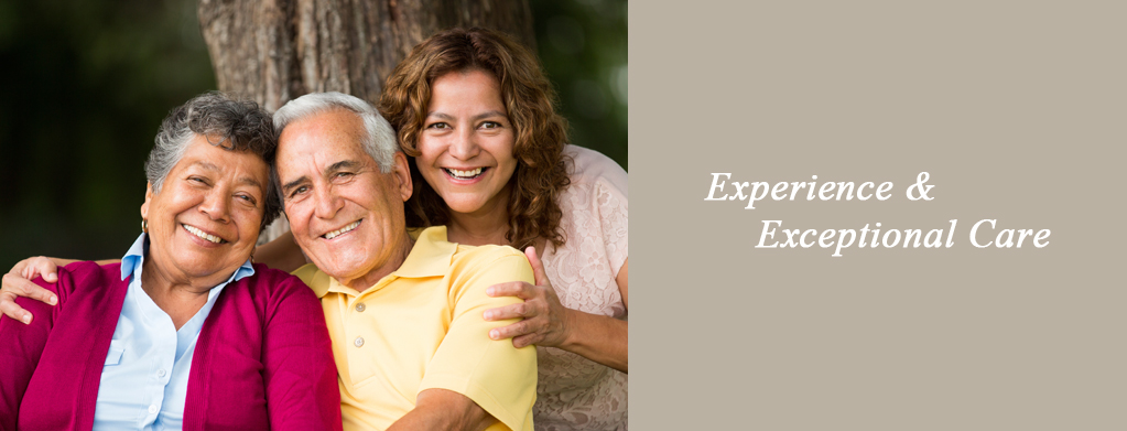 Latino family with elderly patient Experience and Exceptional Care